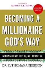 Becoming a Millionaire God's Way | C. Thomas Anderson |