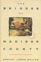 The Bridges of Madison County | Robert James Waller |