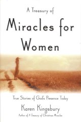 A Treasury of Miracles for Women | Karen Kingsbury |