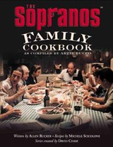 The Sopranos Family Cookbook | Bucco, Artie ; Scicolone, Michele ; Rucker, Allen |