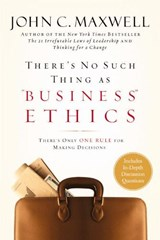 "There's No Such Thing As ""Business"" Ethics 