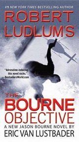 Robert Ludlum's The Bourne Objective | Eric Lustbader |
