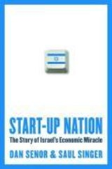 Start-Up Nation | Senor, Dan ; Singer, Saul |