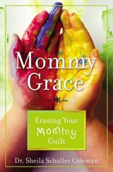Mommy Grace | Sheila Schuller Coleman |