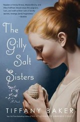 The Gilly Salt Sisters | Tiffany Baker |