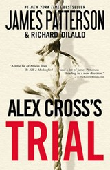 Alex Cross's Trial | Patterson, James ; Dilallo, Richard |