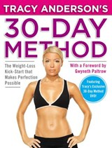Tracy Anderson's 30-Day Method | Tracy Anderson |