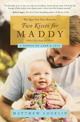 Two Kisses for Maddy | Matthew Logelin |