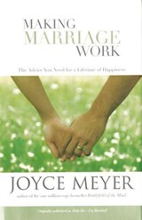 Making Marriage Work | Joyce Meyer |