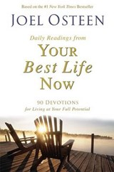 Daily Readings from Your Best Life Now | Joel Osteen |