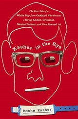 Kasher in the Rye | Moshe Kasher |