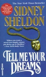 Tell Me Your Dreams | Sidney Sheldon |