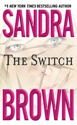 The Switch | Sandra Brown |