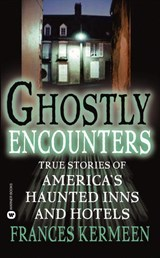 Ghostly Encounters | Frances Kermeen |
