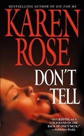 Don't Tell | Karen Rose |