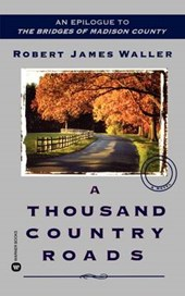 A Thousand Country Roads | Robert James Waller |