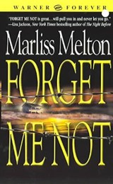 Forget Me Not | Marliss Melton |