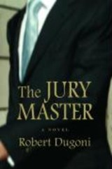 The Jury Master | Robert Dugoni |