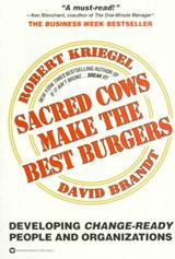 Sacred Cows Make the Best Burgers | Kriegel, Robert J. ; Brandt, David |