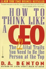 How to Think Like a Ceo | D. A. Benton |