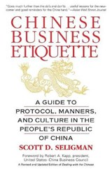 Chinese Business Etiquette | Scott D. Seligman |