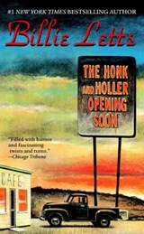 The Honk and Holler Opening Soon | Billie Letts |
