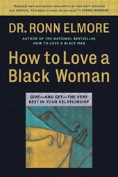 How to Love a Black Woman