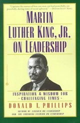 Martin Luther King Jr. on Leadership | Donald T. Phillips |