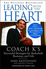 Leading With the Heart | Krzyzewski, Mike ; Phillips, Donald T. |