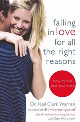 Falling in Love for All the Right Reasons | Warren, Neil Clark ; Abraham, Ken |