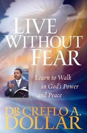 Live Without Fear | Creflo A. Dollar |