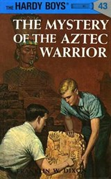 The Mystery of the Aztec Warrior | Franklin W. Dixon |