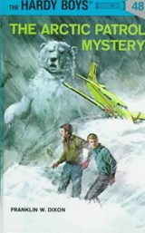 The Arctic Patrol Mystery | Franklin W. Dixon |