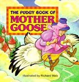 Pudgy Book of Mother Goose | Richard Walz |