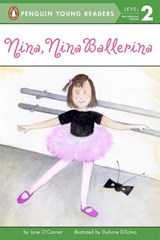 Nina, Nina Ballerina | Jane O'connor |