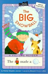 The Big Snowball | Wendy Cheyette Lewison |