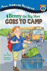 Benny the Big Shot Goes to Camp | Bonnie Bader |