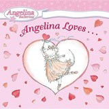Angelina Loves... | Katharine Holabird |