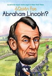 Quien fue Abraham Lincoln? / Who was Abraham Lincoln?
