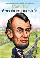 Quien fue Abraham Lincoln? / Who was Abraham Lincoln? | Janet B. Pascal |