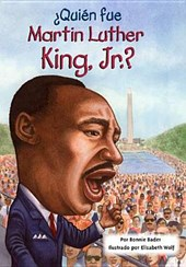 Quien fue Martin Luther King, Jr.? / Who Was Martin Luther King, Jr.?