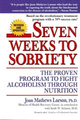 Seven Weeks to Sobriety | Joan Mathews Larson |