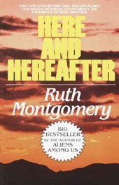 Here and Hereafter | Ruth Montgomery |
