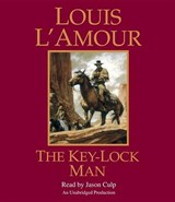 The Key-Lock Man | Louis L'amour |