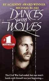 Dances With Wolves | Michael Blake |