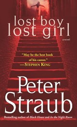 Lost Boy Lost Girl | Peter Straub |