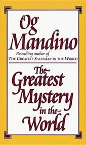 The Greatest Mystery in the World | Og Mandino |