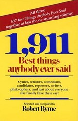 1,911 Best Things Anybody Ever Said | Robert Byrne |