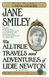 The All-True Travels and Adventures of Lidie Newton | Jane Smiley |