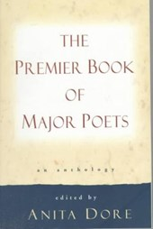 Premier Book of Major Poets | Anita Dore |